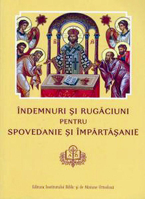 indemnuri-si-rugaciuni-pentru-spovedanie-si-impartasanie-institutul-biblic-ibmbor